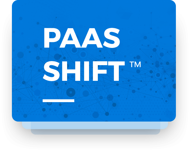 PaaS Shift™